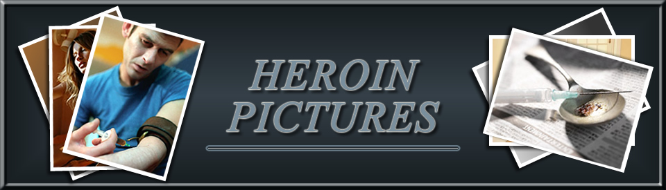 Heroin Pictures | Pictures of Heroin